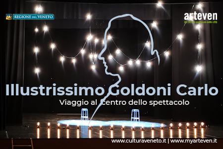Illustrissimo Goldoni Carlo. Viaggio al centro dello spettacolo
