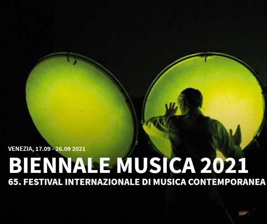 Biennale musica 2021 -  Fondazione La Biennale di Venezia