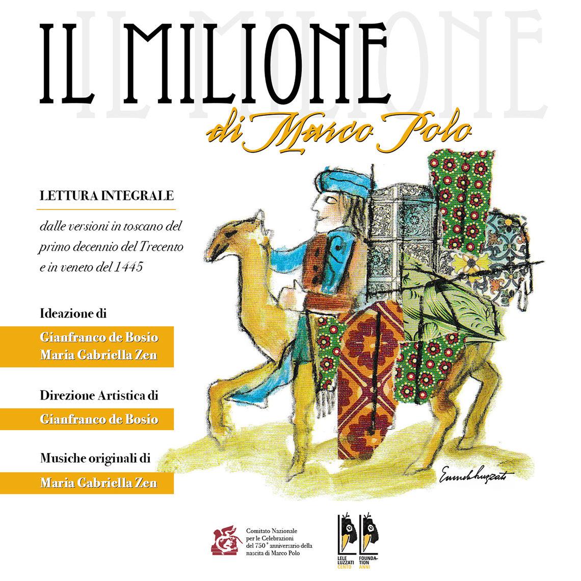"""Online le letture del libro """"Il Milione"""". Direzione artistica del Maestro Gianfranco de Bosio"""